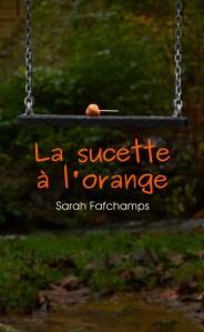 La sucette à l'orange